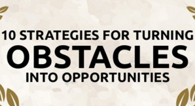 How to Turn an Obstacle into an Opportunity